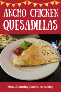 Ancho Chicken Quesadillas
