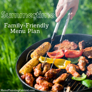 Family-Friendly Summer Menu Plan graphic