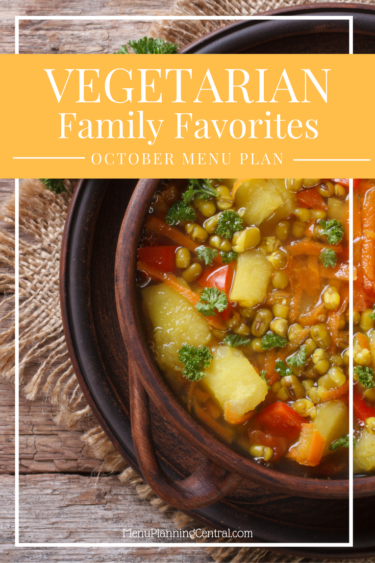 October Vegetarian Family Favorites Menu Plan