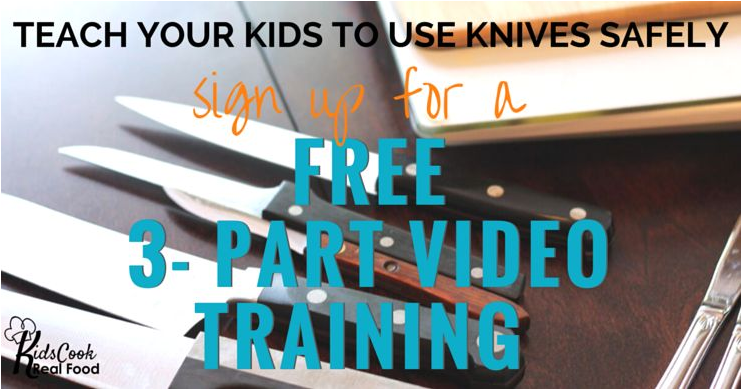 Teach your kids how to use knives safely. Free video training!