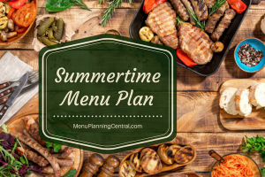 Summertime Menu Plan